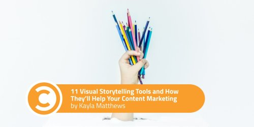 11 Visual Storytelling Tools and How They'll Help Your Content Marketing