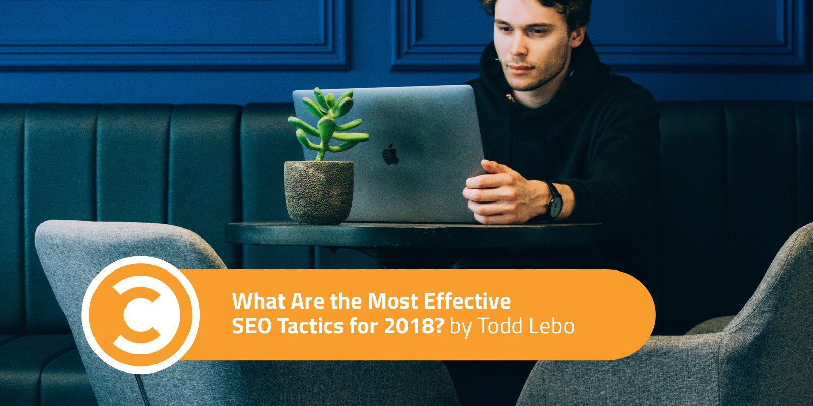 What Are the Most Effective SEO Tactics for 2018