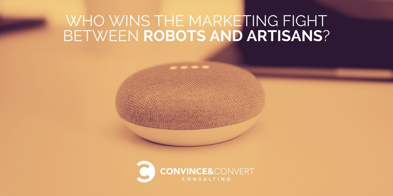Who Wins the Marketing Fight Between Robots and Artisans