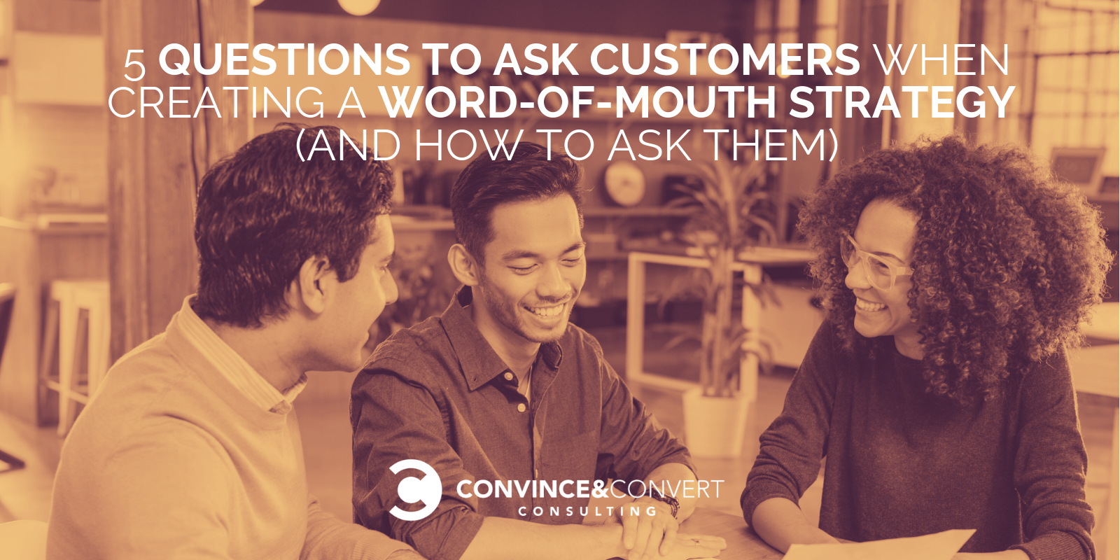 Flipboard 5 Questions To Ask Customers When Creating A Word Of Mouth Strategy And How To Ask Them