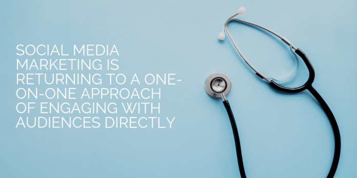 Healthcare Social Media - One to One Approach