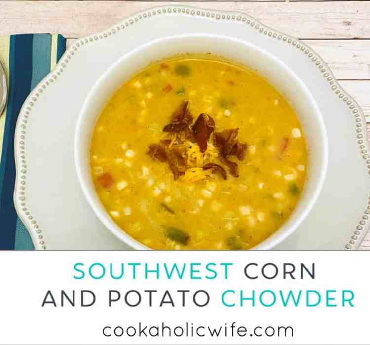 southwest corn and potato chowder