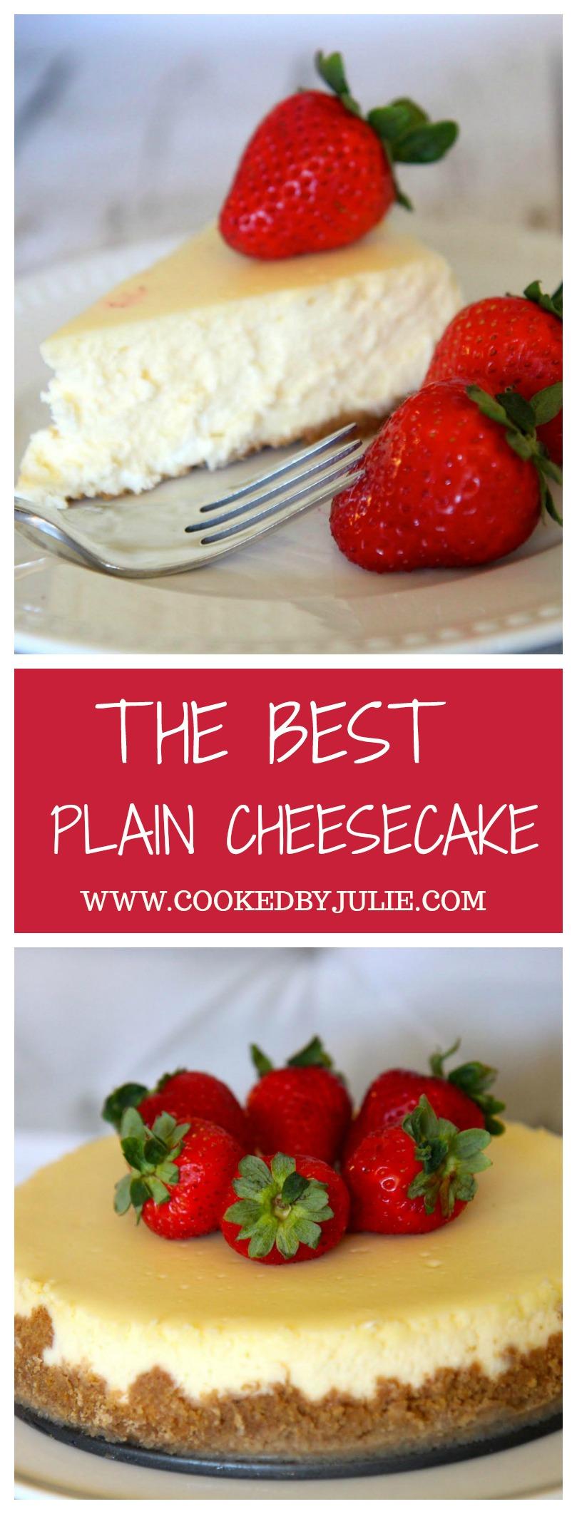 The Best Homemade Plain Cheesecake Recipe