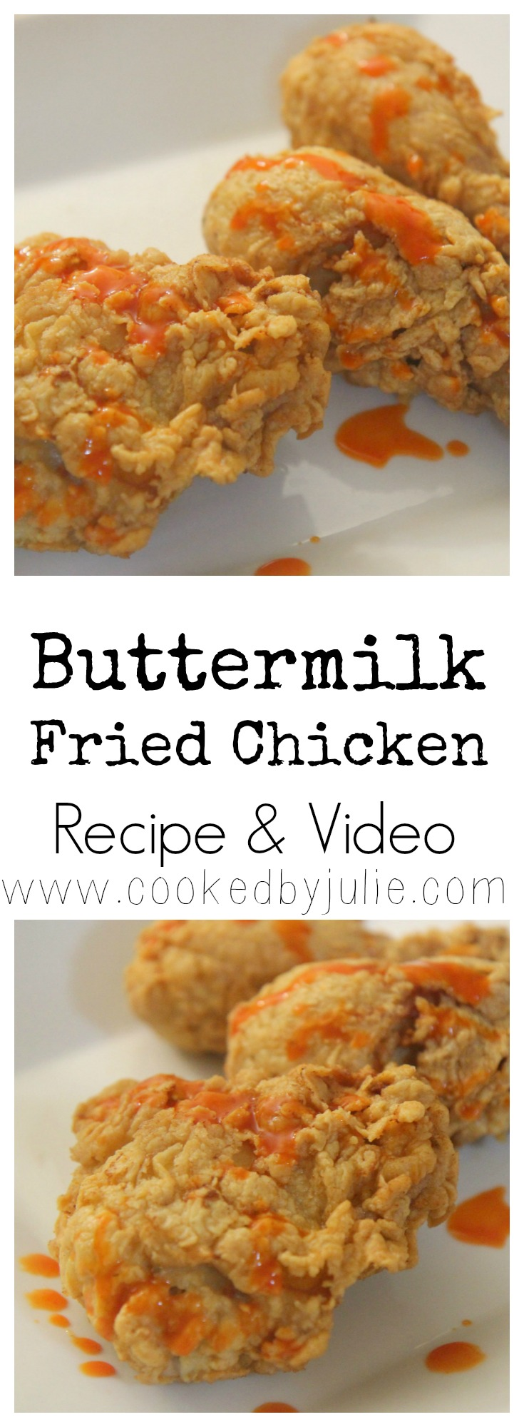 Buttermilk Fried Chicken Recipe from Cooked By Julie