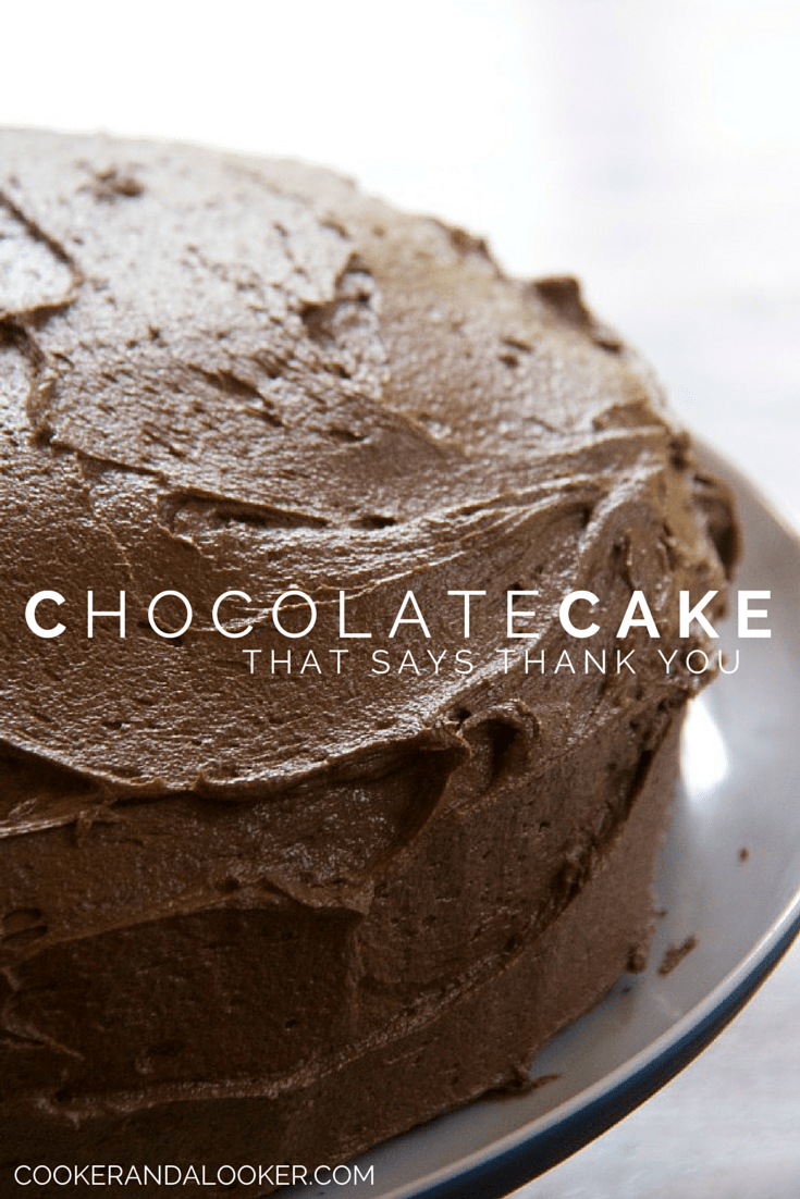 this delicious chocolate cake is the way to say thank you