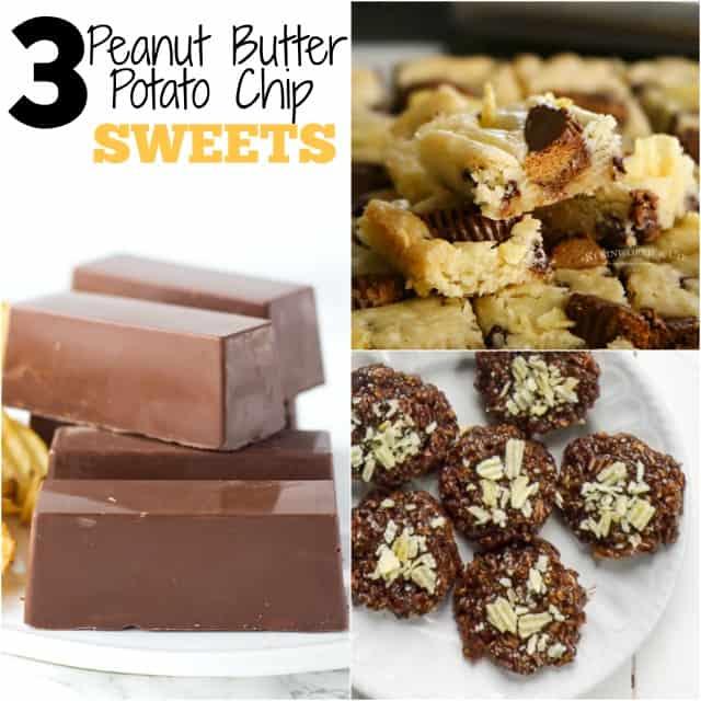 3 Peanut Butter Potato Chip Sweets