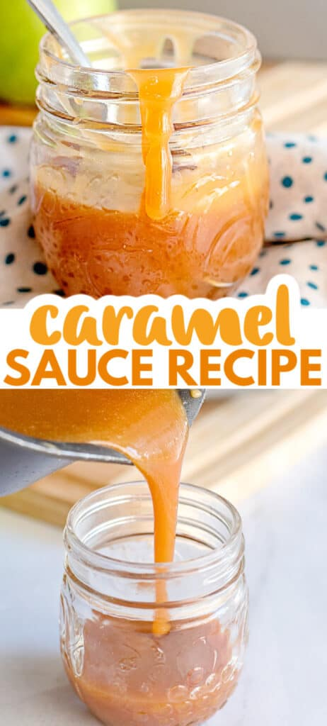 collage for pinteret with two images of a jar of caramel sauce