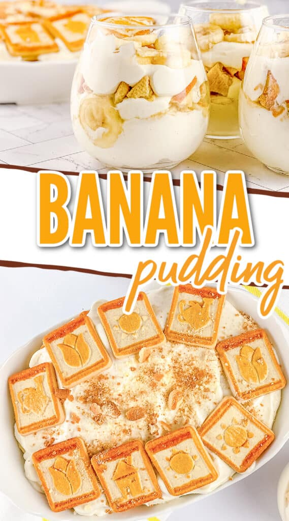 collage showing a glass of banana pudding and a second image of a casserole dish full of banana pudding with text in the middle