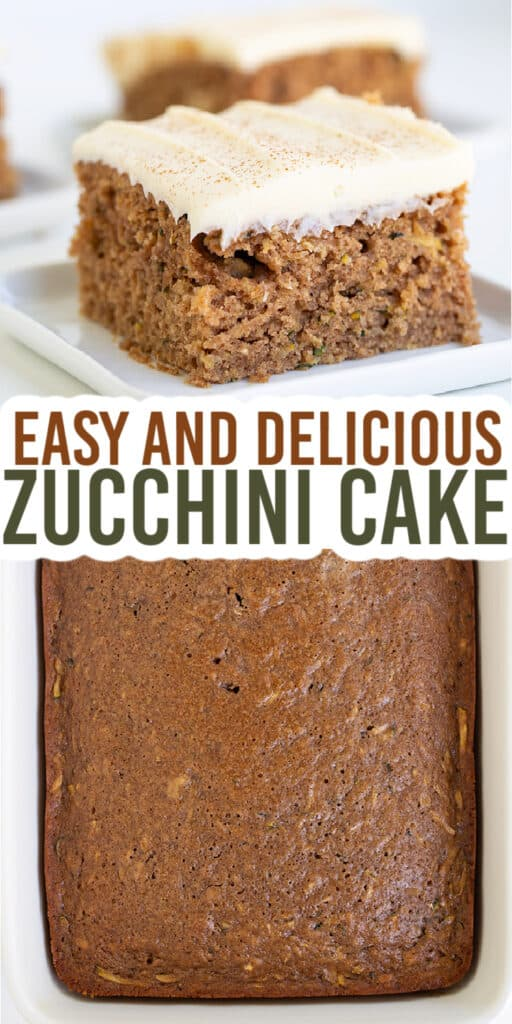 collage showing a slice of zucchini cake on a white square plate and the cake in a white baking pan with text in the middle