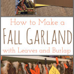 How To Make A Fall Garland With Leaves And Burlap Cookies Coffee And Crafts