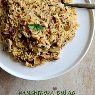 Easy Mushroom Pulao Recipe in 20 Minutes, Step by Step