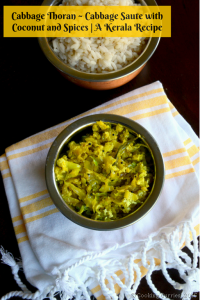 Cabbage Thoran ~ Cabbage Sauté with Coconut and Spices | A Kerala Recipe