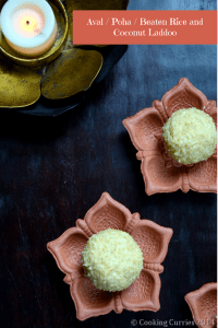 Aval Laddoo / Poha Laddoo with Coconut ~ Beaten Rice and Coconut Balls