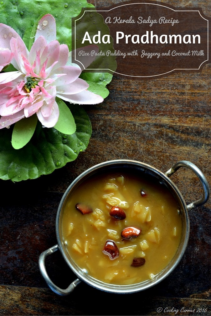 Ada Pradhaman - A Kerala Sadya Recipe - Vegetarian, Vegan, Gluten Free - www.cookingcurries.com