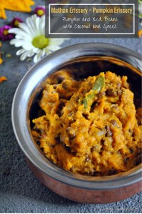 Mathan Erissery - Pumpkin Erissery- Pumpkin and Red Beans with Coconut and Spices - Kerala Sadya Recipe - Onam, Vishu Sadya - www.cookingcurries.com