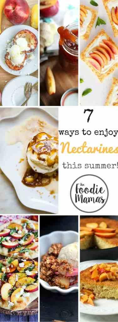 7 ways to enjoy nectarines this summer - #foodiemamas