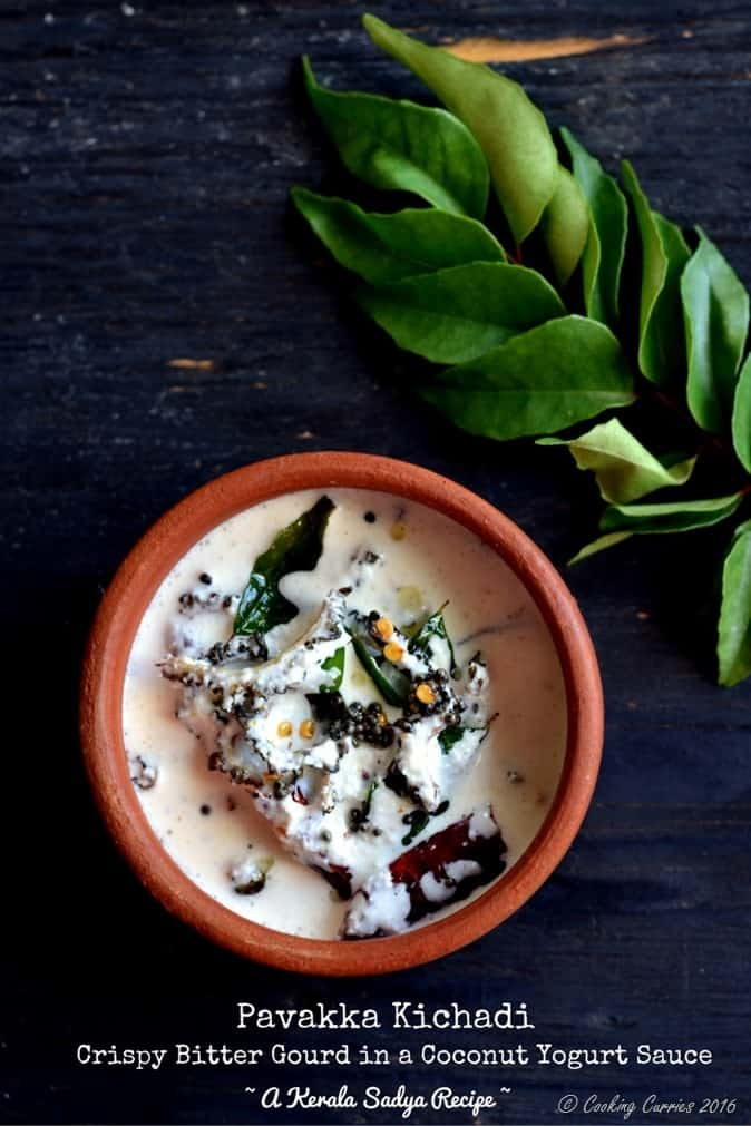 Pavakka Kichadi - Crispy Bitter Gourd in a Coconut Yogurt Sauce - Kerala Sadya Recipe