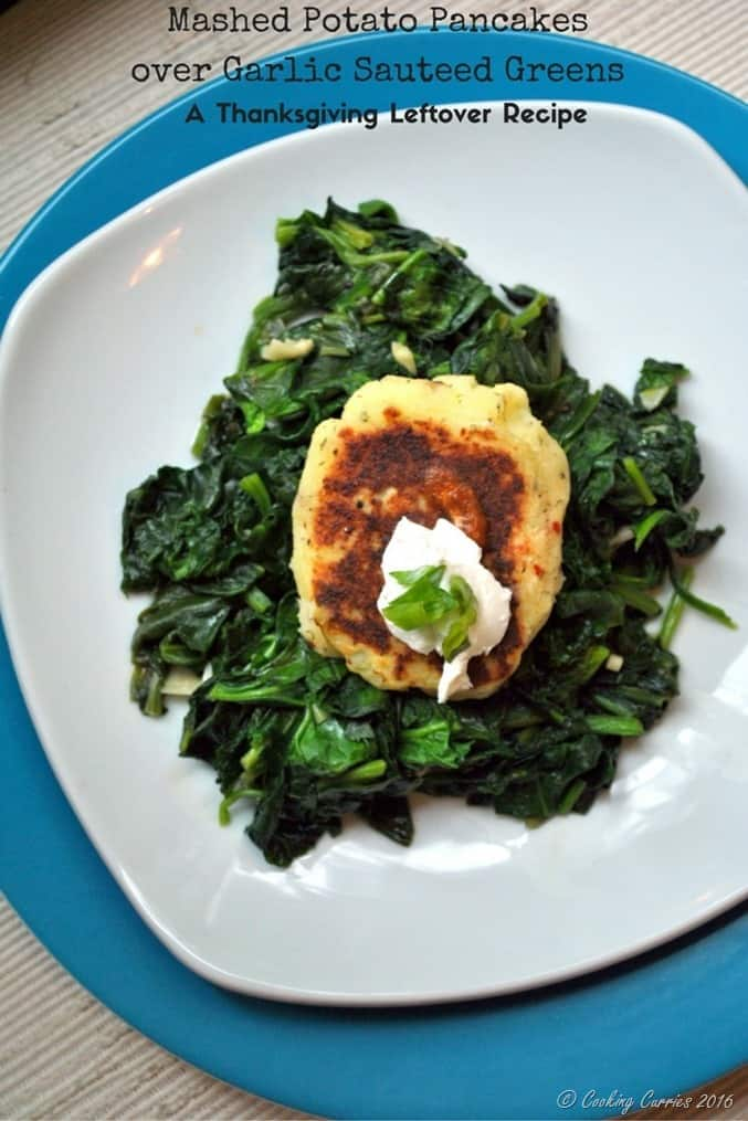 Mashed Potato Pancakes over Garlic Sauteed Greens - a Thanksgiving Leftover Recipe
