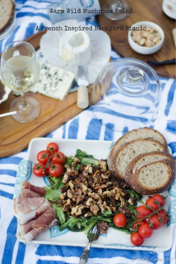 Warm Wild Mushroom SaladandA French Inspired Backyard Picnic