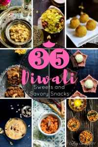 35 Diwali Sweets and Savory Snacks Recipes