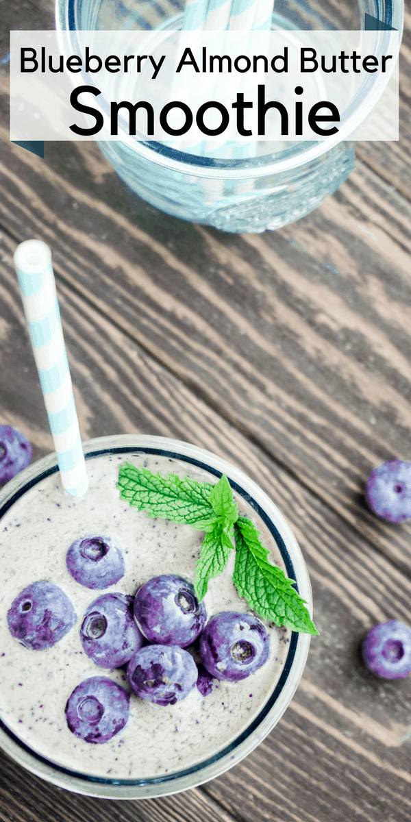 Refreshing, filling and protein packed Blueberry Almond Butter Smoothie that can be a quick breakfast or an after school or post work out snack.