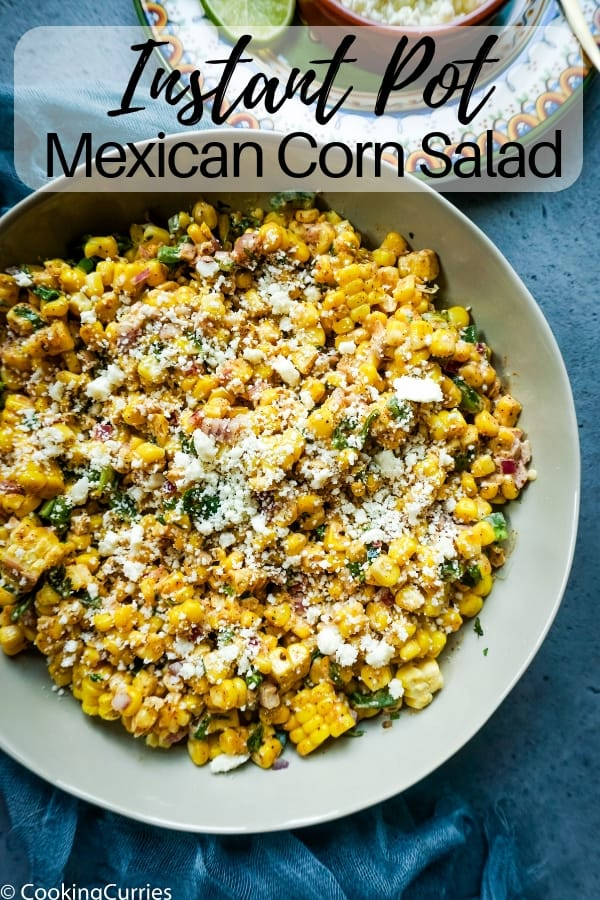 Spicy Mexican Corn Salad made in the Instant Pot