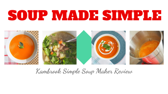 Kambrook simple soup maker review