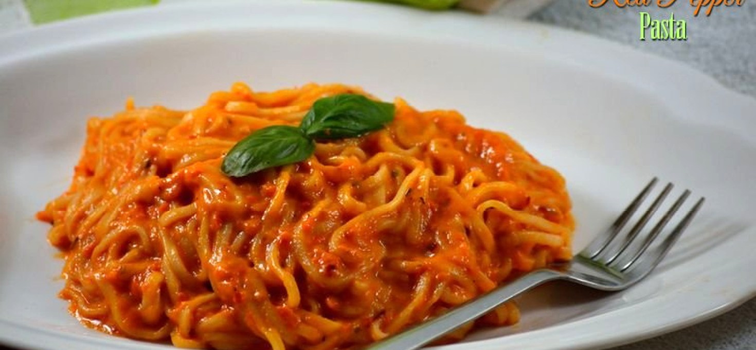 Roasted Red Pepper Pasta | Home-made Pasta Recipes