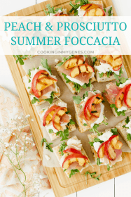 Peach & Prosciutto Summer Foccacia