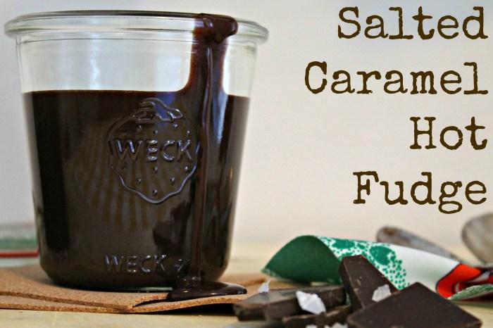 Salted Caramel Hot Fudge 2