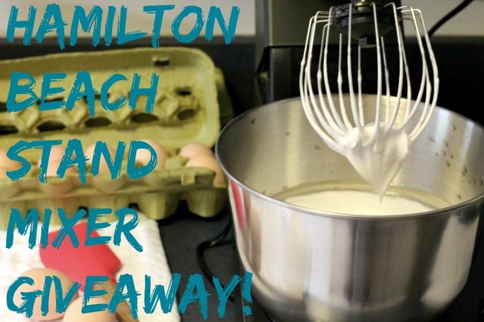 Hamilton Beach Stand Mixer Giveaway