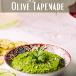 Pinterest graphic showing Zingy Green Olive Tapenade