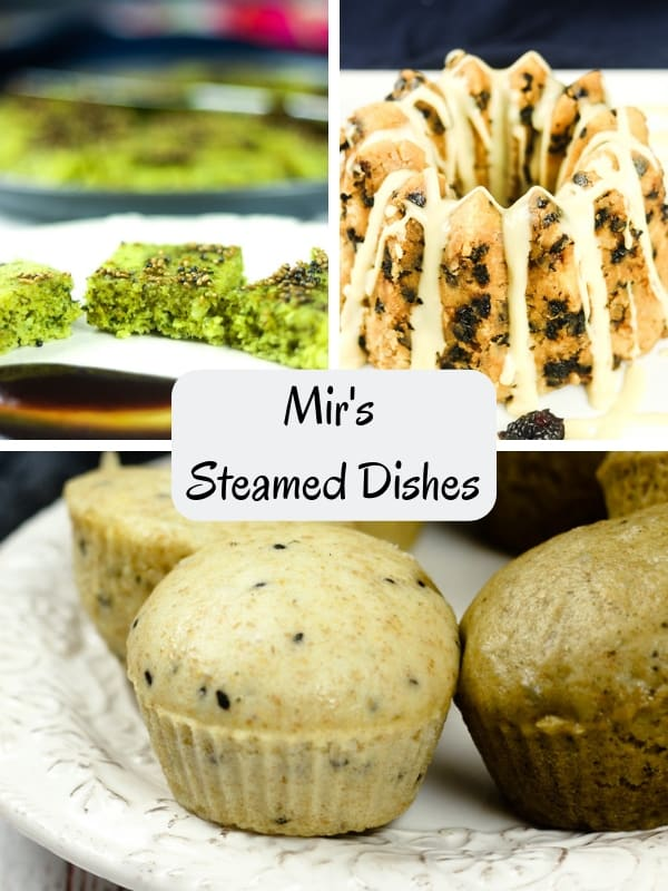 Mir's Steamed Dishes