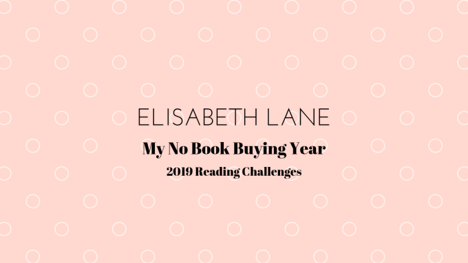 Elisabeth Lane 2019 Reading Challenges