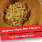 Jalapeno Popper Macaroni & Cheese
