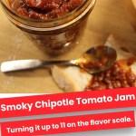 Smoky Chipotle Tomato Jam