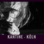 Kölner Konzertsäle: Die Kantine