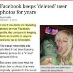 "Facebook Photos: Your Delete Doesn't Mean ""Delete"""