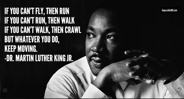 Perseverance quote by Martin Luther King
