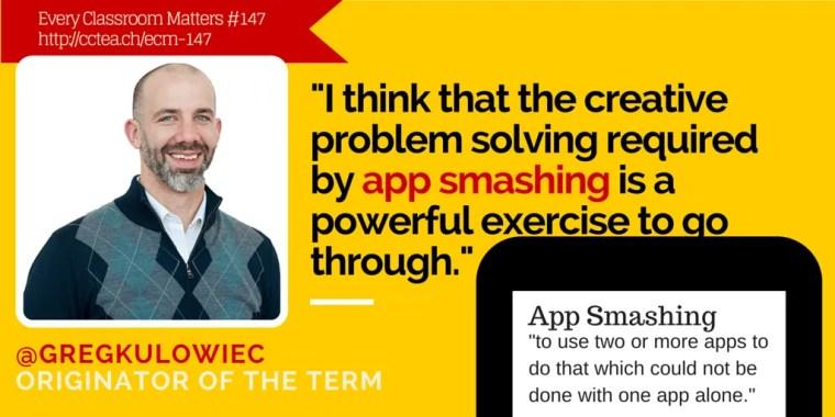 Origin of App Smashing with Greg Kulowiec