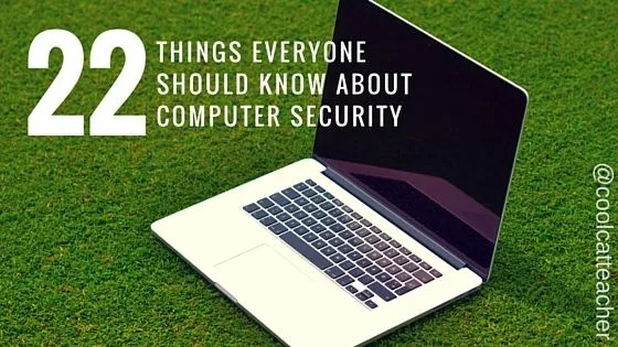 22 Things Everyone Should Know about Computer Security