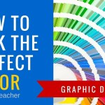 How to Pick the Perfect Color and Use it Anywhere