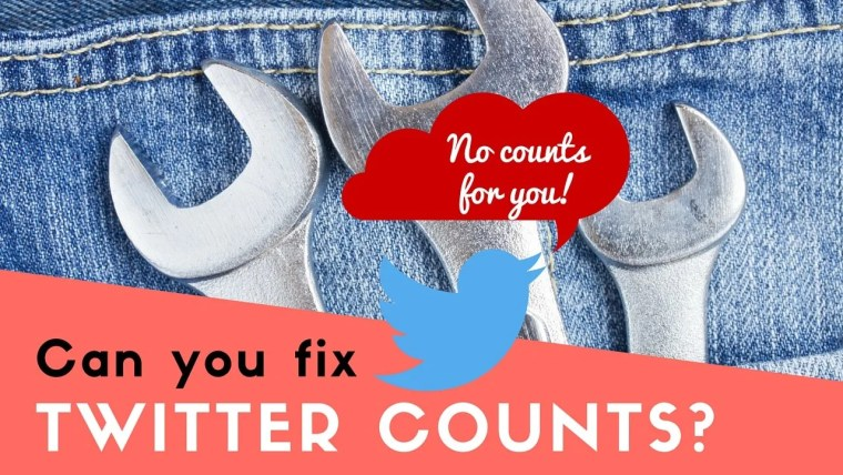 Can you fix Twitter counts? And why they are broken