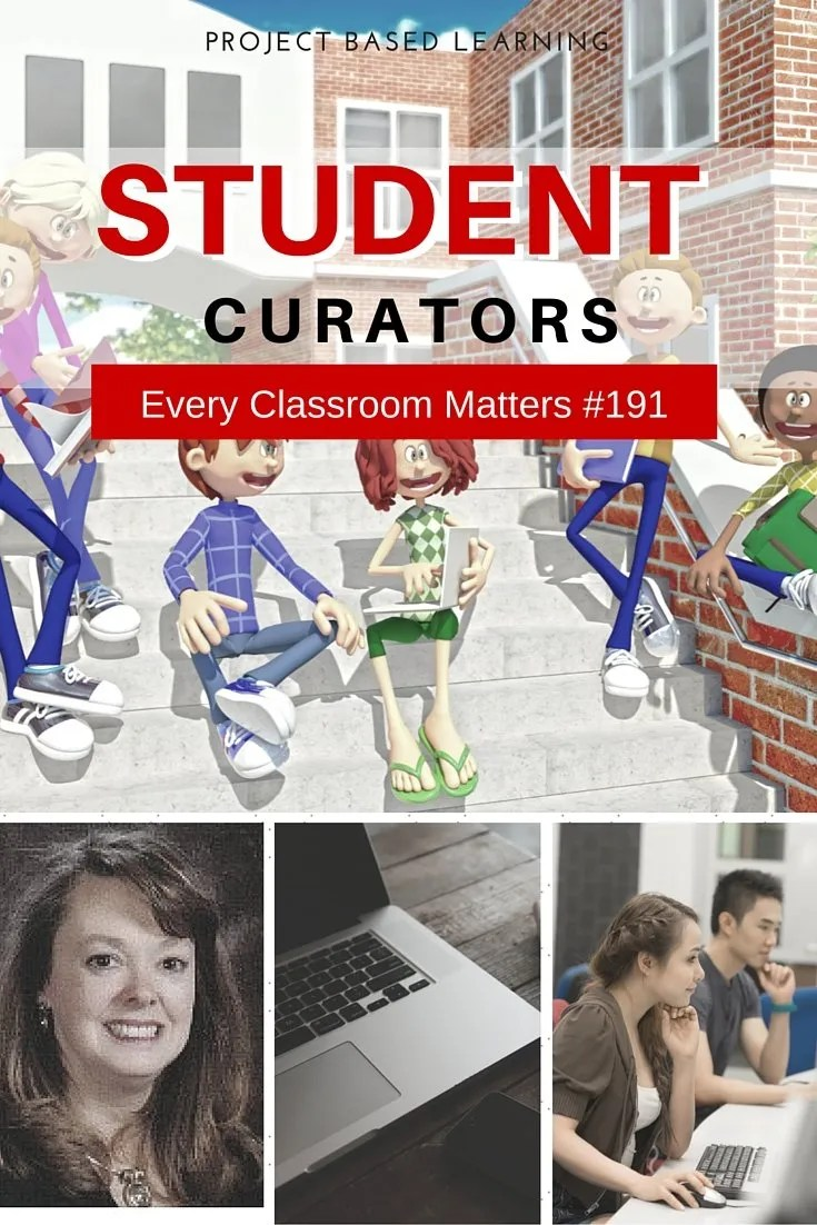 project based learning students as curators