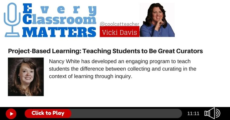 Project Based Learning Teaching Students to Be Great Curators