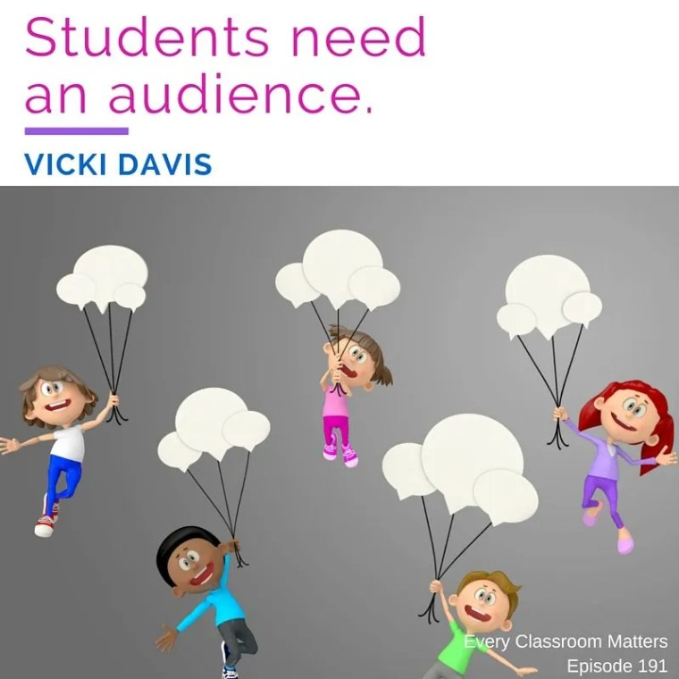 Students need an audience. Vicki Davis about online project based learning.