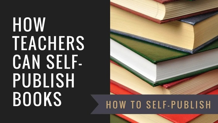 how teachers can self-publish books