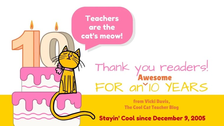 Cool Cat Teacher's 10th Blog Birthday