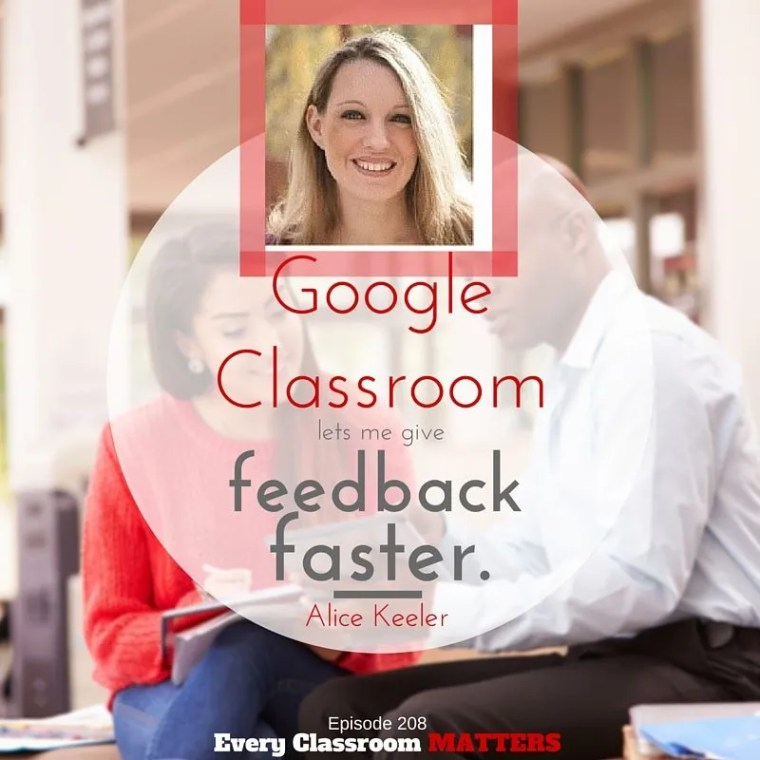 google classroom lets me give feedback faster