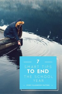 7 Tips for Ending the School Year